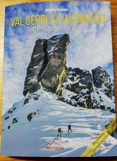 Il 2 gennaio a Gerola Alta la presentazione della nuova guida monografica dello scialpinista e fotografo